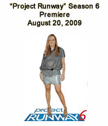 """Project Runway"" Season 6 Premier"