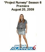 """""""Project Runway"""" Season 6 Premier"""